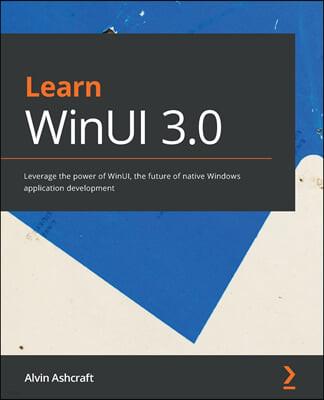 Learn WinUI 3.0