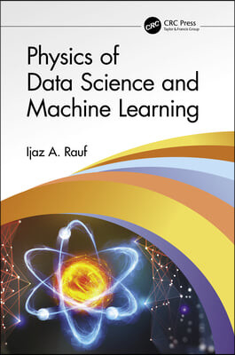 Physics of Machine Learning and Data Mining