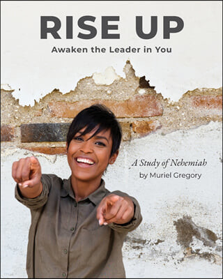 Rise Up: Awaken the Leader in You