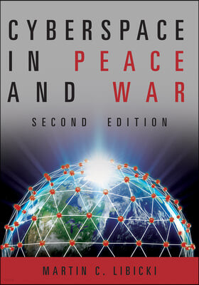 Cyberspace in Peace and War Second Edition