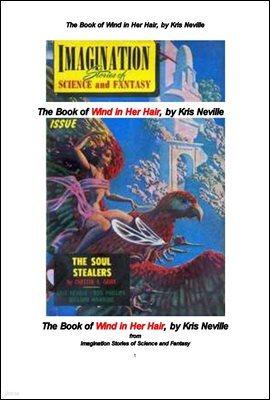 그녀의 머리카락을 바람에 나부끼며. The Book of Wind in Her Hair, by Kris Neville