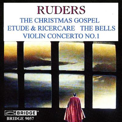 George Rothman 루더스: 크리스마스 가스펠, 바이올린 협주곡 (Poul Ruders: The Christmas Gospel, Violin Concerto No.1)
