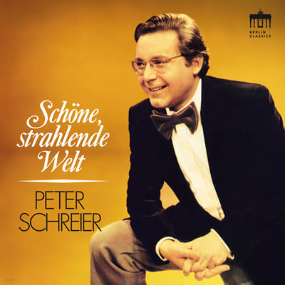 Peter Schreier 페터 슈라이어가 부르는 명곡 모음 (Schone, Strahlende Welt)