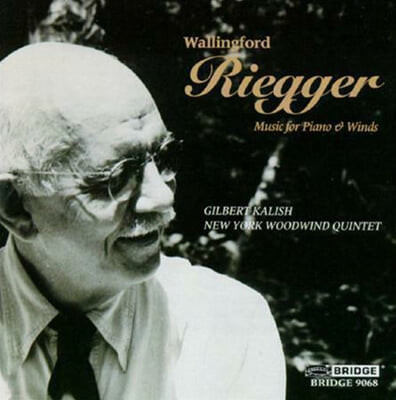Gilbert Kalish 월링포드 리거: 피아노와 목관 오중주 협주곡 (Wallingford Riegger: Concerto for Piano and Woodwind Quintet Op. 53)