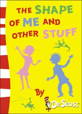 닥터수스 Dr.Seuss The Shape of Me and Other Stuff