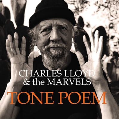 Charles Lloyd / The Marvels (찰스 로이드 앤 더 마블스) - Tone Poem [2LP]