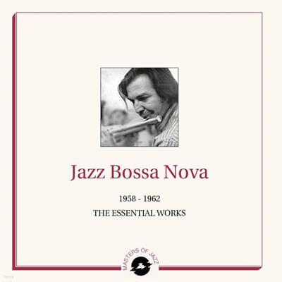 재즈 보사노바 컴필레이션 (Jazz Bossa Nova: 1958-1962 The Essential Works) [2LP]