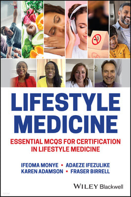 Lifestyle Medicine: Essential McQs for Certification in Lifestyle Medicine