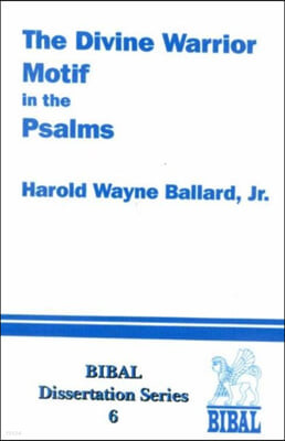 Divine Warrior Motif in the Psalms
