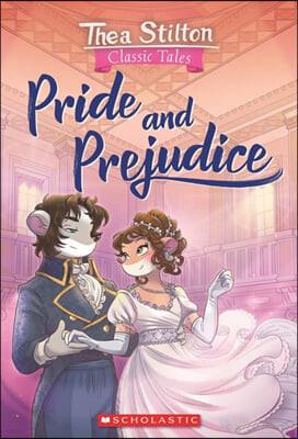 Geronimo : Thea Stilton Classic Tales #12 : Pride and Prejudice