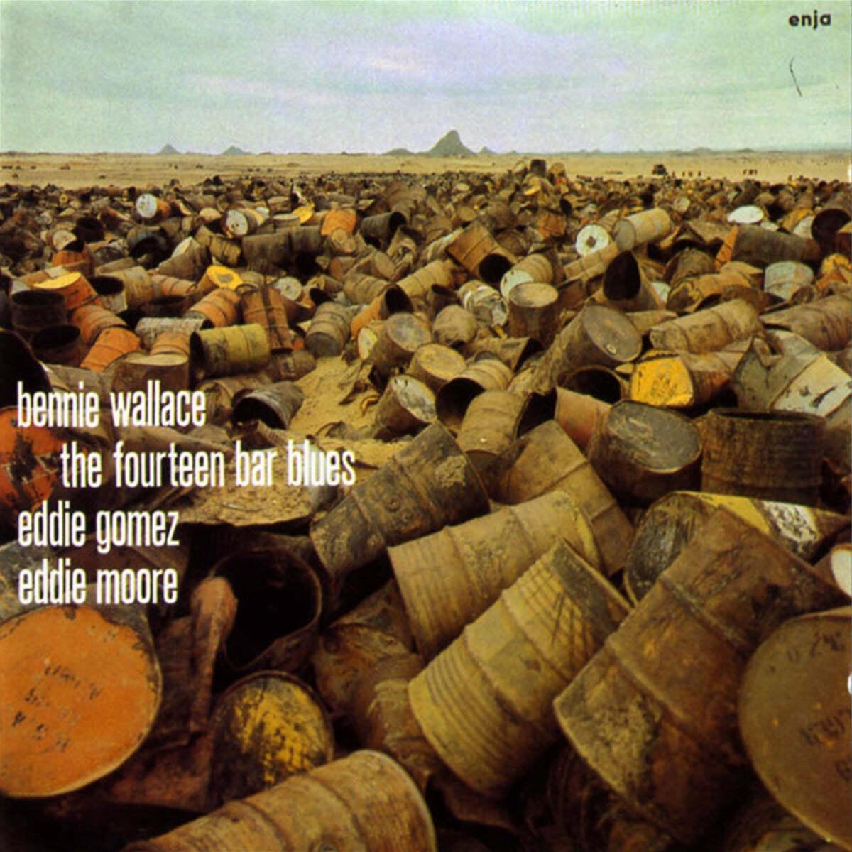 Bennie Wallace / Eddie Gomez / Eddie Moore (베니 월래스 / 에디 고메즈 / 에디 무어) - The Fourteen Bar Blues