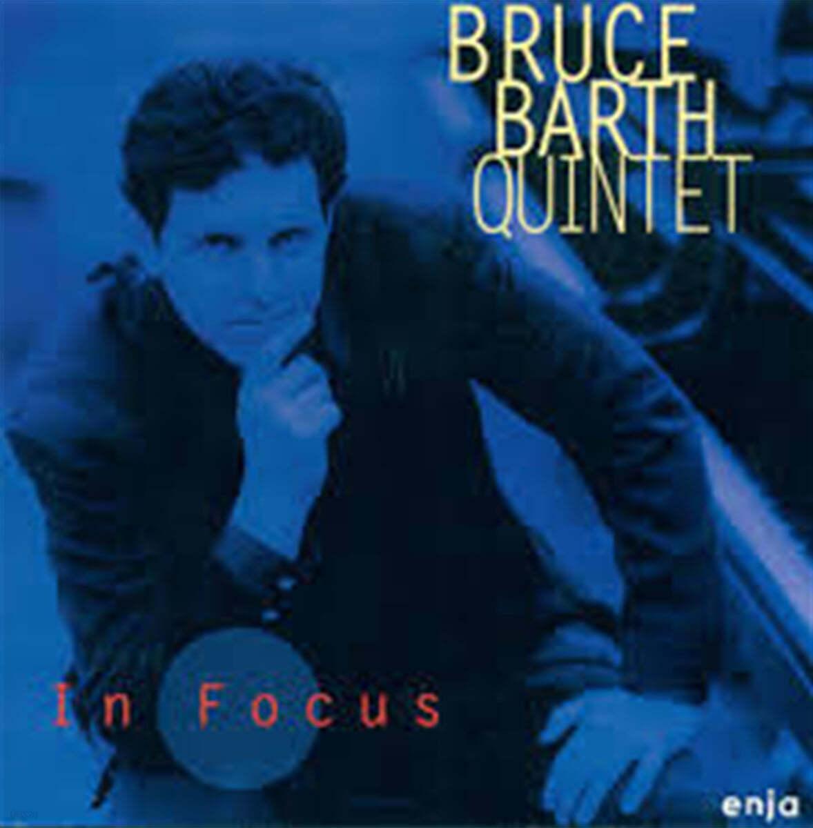 Bruce Barth Quintet (브루스 바스 퀸텟) - In Focus
