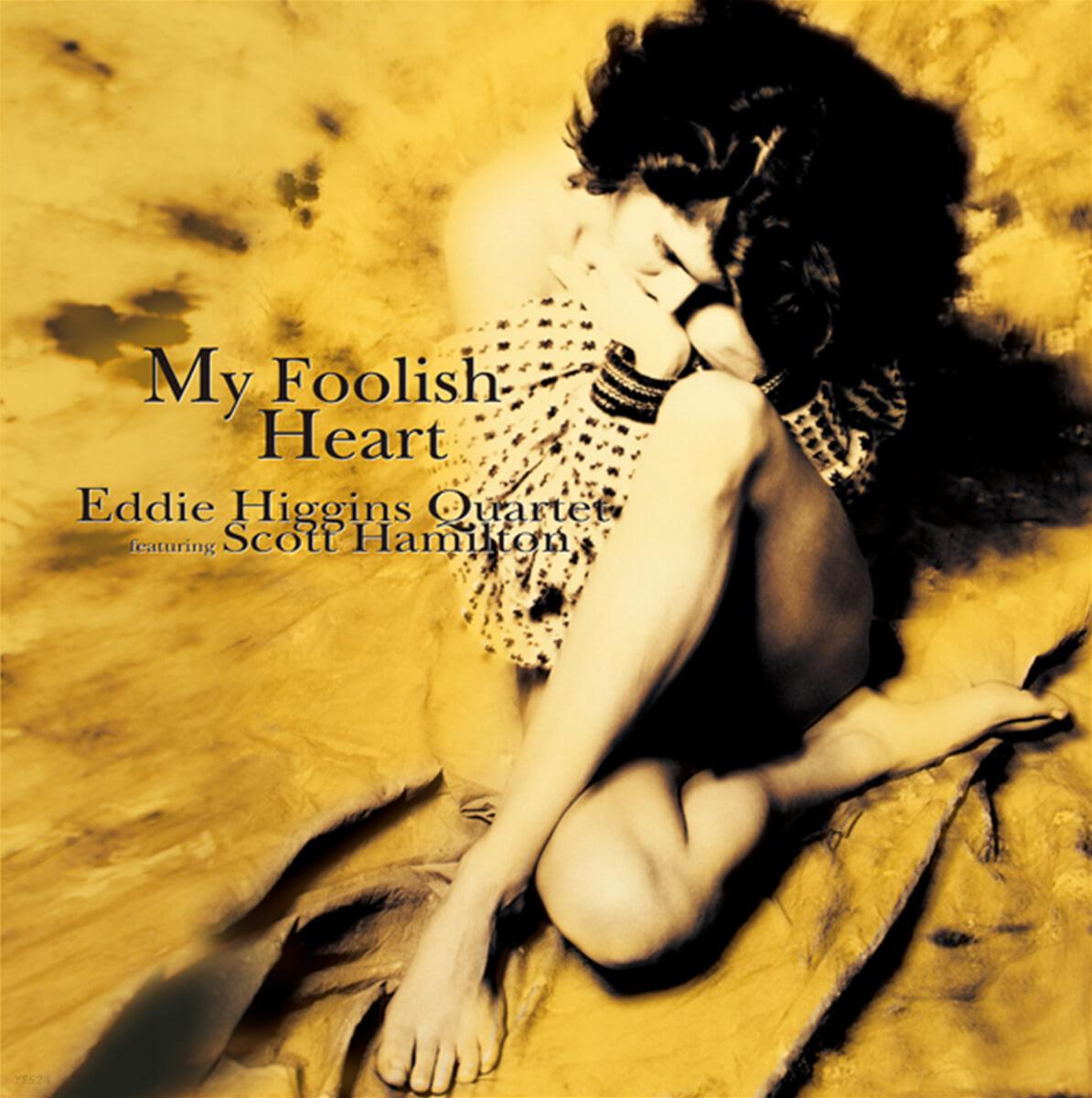 Eddie Higgins Quartet (에디 히긴스 쿼텟) - My Foolish Heart [LP]