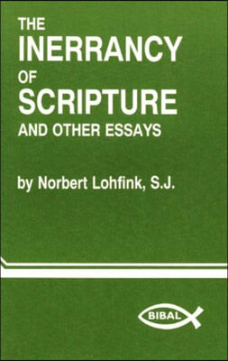 Inerrancy of Scripture & Other Essays