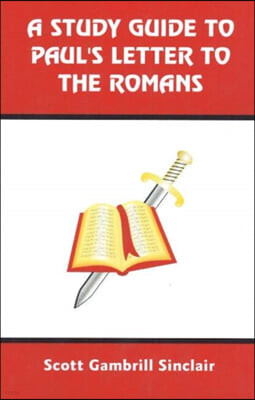 Study Guide to Paul's Letter to the Romans