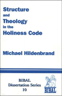 Structure & Theology in the Holiness Code