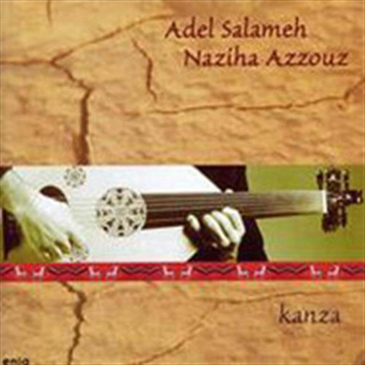 Adel Salameh / Naziha Azzouz (아델 살라메 / 나지하 아주우즈) - Kanza
