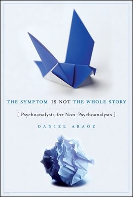 The Symptom Is Not the Whole Story