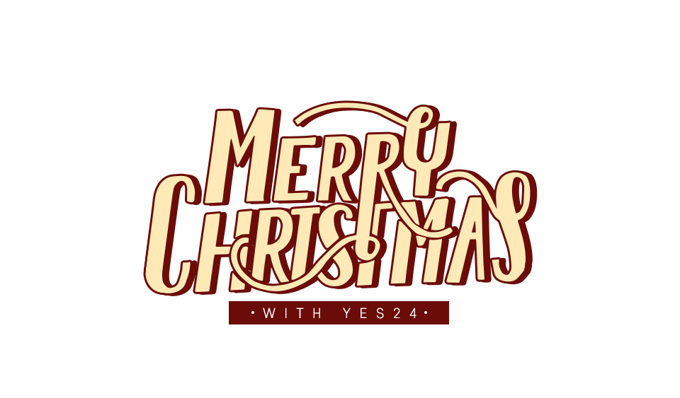 MERRY CHRISTMAS WITH YES24