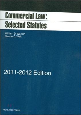 Commercial Law : Selected Statutes 2011-2012
