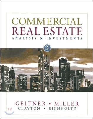 Commercial Real Estate Analysis and Investments, 2/E