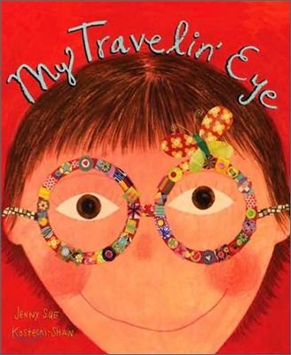 My Travelin' Eye
