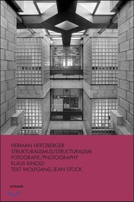 Hermann Hertzberger: Structuralism