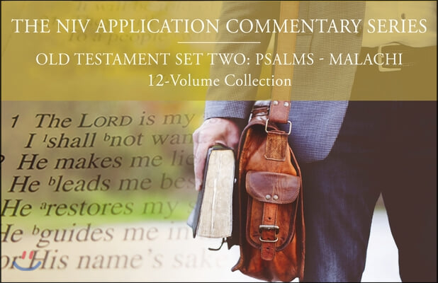 The NIV Application Commentary, Old Testament Set Two: Psalms-Malachi, 12-Volume Collection