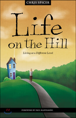 Life on the Hill: Be-Attitudes for Everyday Life
