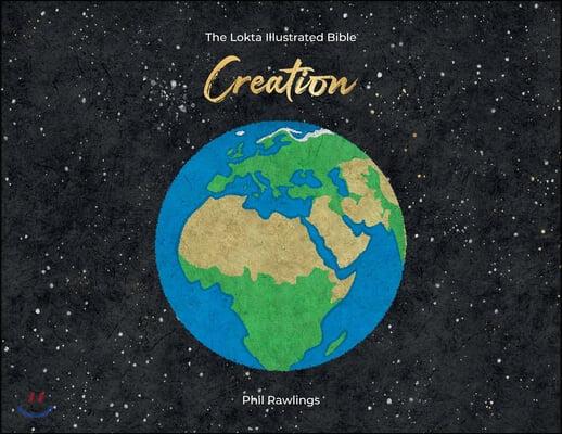 The Lokta Illustrated Bible: Creation