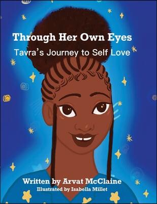 Through Her Own Eyes: Tarva's Journey to Self-Love