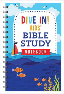 Dive In! Kids' Bible Study Notebook