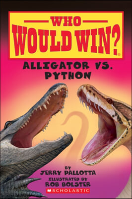 Alligator vs. Python (Who Would Win?), 12