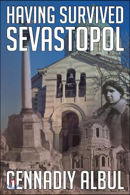 Having Survived Sevastopol
