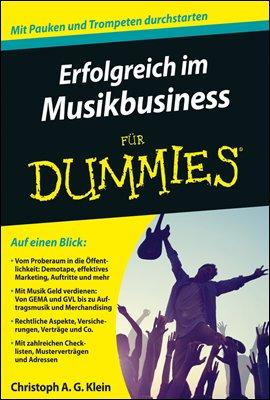 Erfolgreich im Musikbusiness fur Dummies
