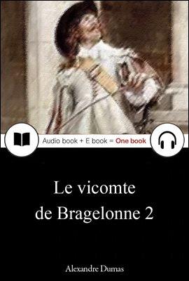 철가면 2 (Le vicomte de Bragelonne 2) 프랑스어, 오디오북 + 이북이 하나로 081 ◆ 부록 첨부
