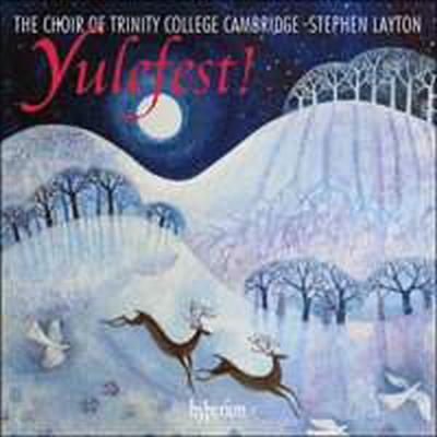 율페스트! - 캠브리지 트리니티 칼리지 합창단의 크리스마스 캐롤 (Yulefest! - Christmas music from Trinity College Cambridge)(CD) - Stephen Layton