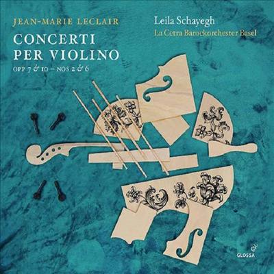 르클레르: 바이올린 협주곡 (Leclair: Violin Concertos)(Digipack) - Leila Schayegh