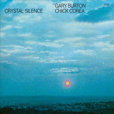 Gary Burton & Chick Corea - Crystal Silence (Touchstone Series)