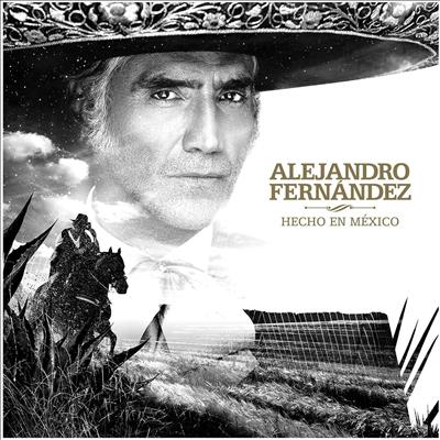 Alejandro Fernandez - Hecho En Mexico (CD)