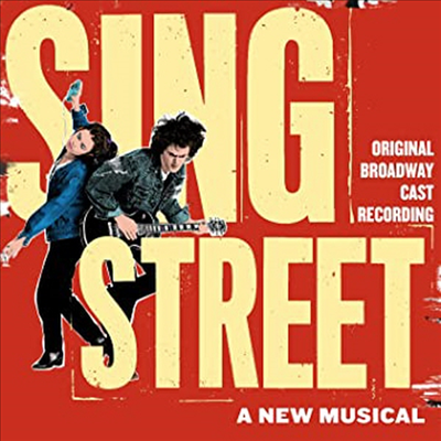 O.S.T. - Sing Street (싱 스트리트) (Original Broadway Cast Recording)