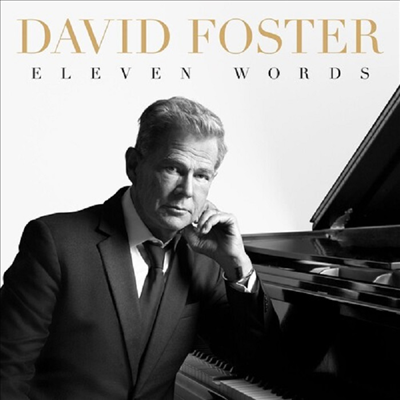 Eleven Words - David Foster (데이비드 포스터)