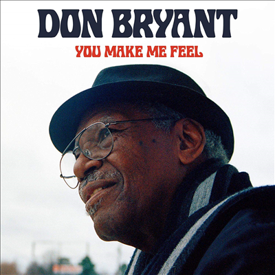 Don Bryant - You Make Me Feel (CD)