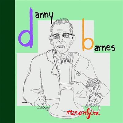 Danny Barnes - Man On Fire (CD)