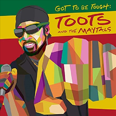 Toots & The Maytals - Got To Be Tough (CD)