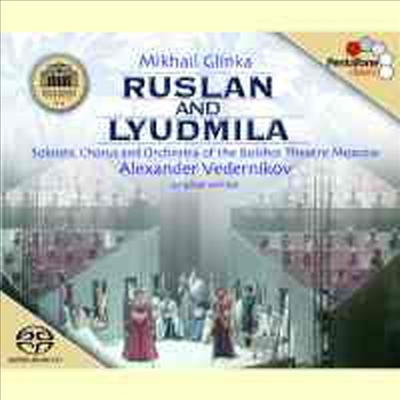 글린카 : 루슬란과 루드밀라 (Glinka : Ruslan And Lyudmila) (3CD) (SACD Hybrid) - Alexander Vedernikov