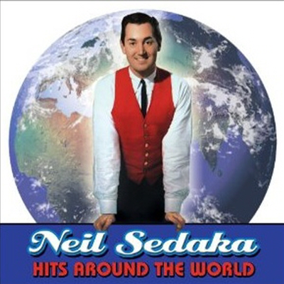 Neil Sedaka - Hits Around The World