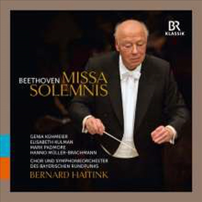 베토벤: 장엄미사 (Beethoven: Missa Solemnis in D major, Op. 123) - Bernard Haitink