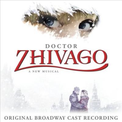 Tam Mutu/Kelli Barrett/Tom Hewitt/Paul Alexander Nolan - Doctor Zhivago (닥터 지바고) (Original Broadway Cast Recording)