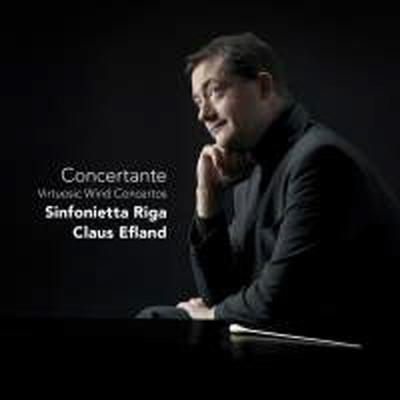 콘체르탄테 - 비르투오소 목관 협주곡집 (Concertante: Virtuosic Wind Concertos) - Claus Efland